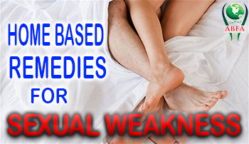 Remedies For Sexual Weakness,herbal remedies, Sexual Weakness, Impotency, Sex Drive, Premature Ejaculation, Erection, Treatment, Sexual Intercourse, Herbs, Herbal, Ayurveda,