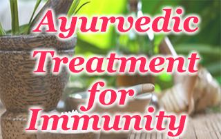 ayurvedic treatment for immunity, herbal treatment, herbal solution, herbal remedies, boost immune system,